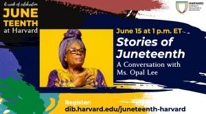 Stories of Juneteenth: A Conversation with Ms. Opal Lee